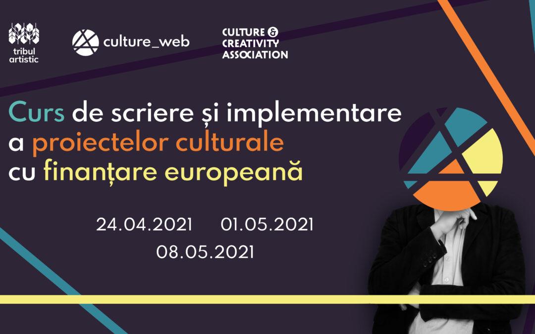 Curs de scriere și implementare a proiectelor culturale cu finanțare europeană
